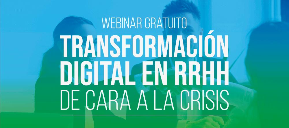 Webinar Transformación Digital en RRHH: De Cara a la Crisis